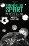 Anthropology of Sport An Introduction