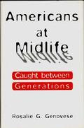 Americans at Midlife Caught Between Generations