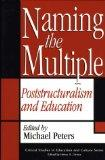 Naming the Multiple Poststructuralism and Education