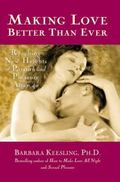 Making Love Better Than Ever Reaching New Heights of Passion and Pleasure After 40