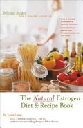 Natural Estrogen Diet & Recipe Book