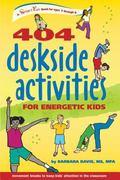 404 Deskside Activities for Energetic Kids