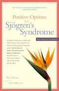 Positive Options for Sjgren's Syndrome Self-help And Treatment