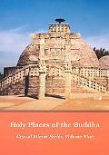 Holy Places of the Buddha, Vol. 9