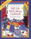 Still Life with Menu Cookbook - Mollie Katzen - Hardcover