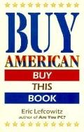 Buy American Buy This Book