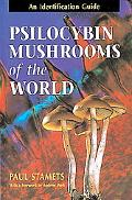Psilocybin Mushrooms of the World An Identification Guide