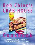 Bob Chinn's Crab House Cookbook