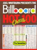 Joel Whitburn Presents the Billboard Hot 100 Charts The Seventies