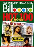 Joel Whitburn Presents the Billboard Hot 100 Charts The Nineties