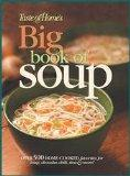Taste of Home's Big Book of Soup: Over 500 Home-Cooked Favorites for Soup, Chowder, Chili, S...
