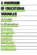 Handbook of Educational Variables A Guide to Evaluation