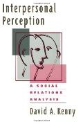 Interpersonal Perception A Social Relations Analysis