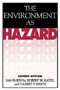 Environment As Hazard