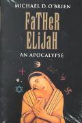 Father Elijah An Apocalypse