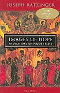 Images of Hope Meditations on Major Feasts