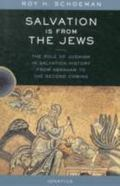 Salvation Is from the Jews The Role of Judaism in Salvation History
