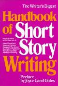 Writer's Digest Handbook of Short Story Writing, Vol. 1