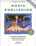 Music Publishing A Songwriter's Guide