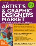 Artist's & Graphic Designer's Market, 1998 2,500 Places to Sell Your Art & Design