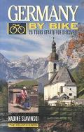 Germany by Bike 20 Tours Geared for Discovery
