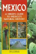 Mexico A Hiker's Guide to Mexico's Natural History
