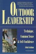 Outdoor Leadership Technique, Common Sense & Self-Confidence