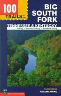 100 Trails of the Big South Fork Tennessee & Kentucky