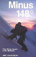 Minus 148 Degrees The First Winter Ascent of Mount McKinley