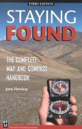 Staying Found The Complete Map and Compass Handbook