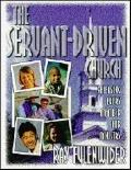 Servant-Driven Church Releasing Every Member for Ministry
