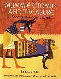 Mummies, Tombs, and Treasure Secrets of Ancient Egypt