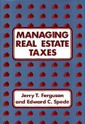 Managing Real Estate Taxes.