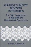 University-Industry Research Partnerships The Major Legal Issues in Research and Development Agreements