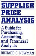 Supplier Price Analysis A Guide for Purchasing, Accounting, and Financial Analysts