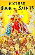 New Picture Book of Saints/235/22 Illustrated Lives of the Saints for Young and Old