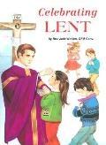 Celebrating Lent, Vol. 10