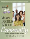 Making Disciples in Your Community: Coming Together to Grow in Christ