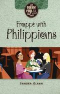 Frappe'With Philippians (Coffee Cup Bible Studies)