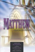 Gospel of Matthew: The King Is Coming