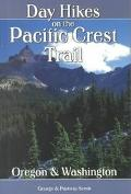 Day Hikes on the Pacific Crest Trail Oregon & Washington