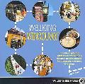 Walking Vancouver: 36 Walking Tours Exploring Spectacular Waterfront, Dynamic Neighborhoods,...