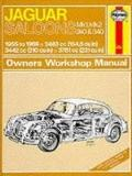 Haynes Jaguar Sedans MK I, MK II, 240 and 340 Owners Workshop Manual, 1955-1969, Vol. 98 - J...