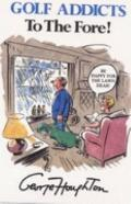 Golf Addicts to the Fore