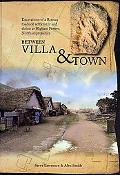 Between Villa and Town: Excavations of a Roman Roadside Settlement and Shrine at Higham Ferr...