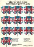 Ten of the best: British short plays (Ambiance/Almost Free playscripts ; 3)