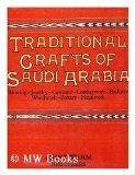 Traditional Crafts of Saudi Arabia