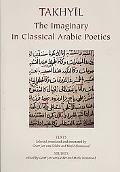 Takhyil The Imaginary in Classical Arabic Poetics 2 Studies