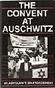 Convent at Auschwitz