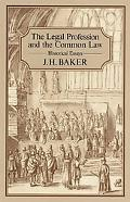 Legal Profession and the Common Law Historical Essays
